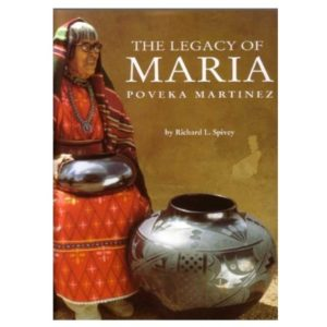 "Spivey, Richard, ""The Legacy of Maria Poveka Martinez"""