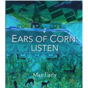 "Early, Max – ""Ears of Corn: Listen"" Book of Poetry"